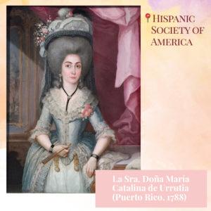 Doña María Catalina de Urrutia por José Campeche 1788